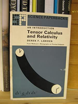 An Introduction to Tensor Calculus and Relativity: Lawden, Derek F.