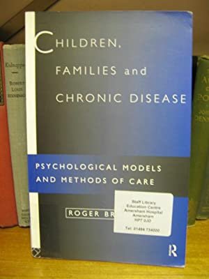 Children, Families and Chronic Disease: Psychological Models of Care