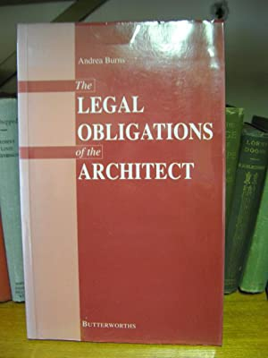 The Legal Obligations of the Architect: Burns, Andrea