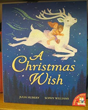 A Christmas Wish: Hubry, Julia; Williams, Sophy