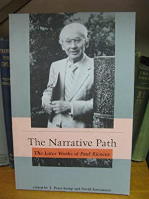 The Narrative Path: Later Works of Paul Ricoeur: Kemp, T. Peter; Rasmussen, David (eds.)