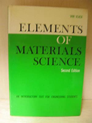 Elements of Materials Science: An Introductory Text: van Vlack, Lawrence