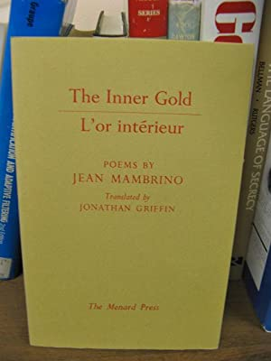 The Inner Gold/L'or Interieur: Mambrino, Jean