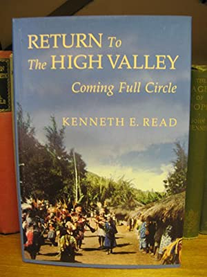 Return to the High Valley: Coming Full Circle: Read, Kenneth E.