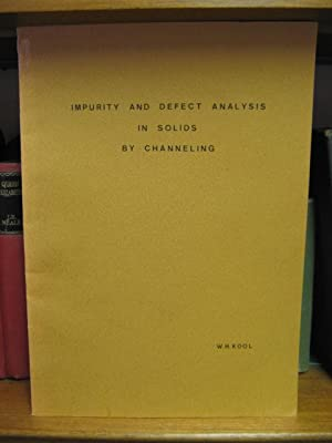 Impurity and Defect Analysis in Solids by: Kool, W. H.