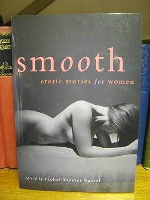 Smooth: Erotic Stories for Women: Kramer Busse, Rachel (ed.)