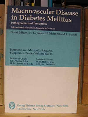 Macrovascular Disease in Diabetes Mellitus: Pathogenesis and Prevention (International Workshop, ...