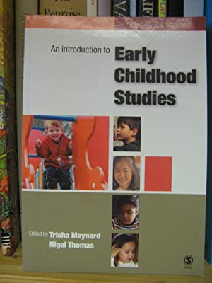 An Introduction to Early Childhood Studies: Maynard, Trisha; Thomas, Nigel (eds.)