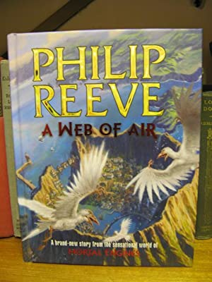 A Web of Air: Reeve, Philip