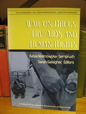 War on Drugs, HIV/AIDS and Human Rights: Malinowska-Sepruch, Kasia; Gallagher,