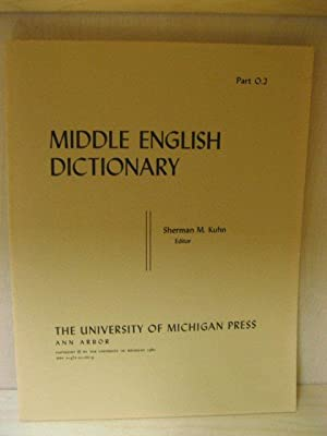 Middle English Dictionary, Part O.2: Oinoun - Ordeinen: Kuhn, Sherman M. (ed.)