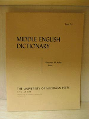 Middle English Dictionary, Part P.4: Piacle - Pleie: Kuhn, Sherman M. (ed.)