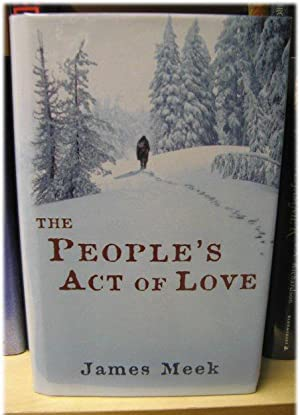The People's Act of Love: Meek, James