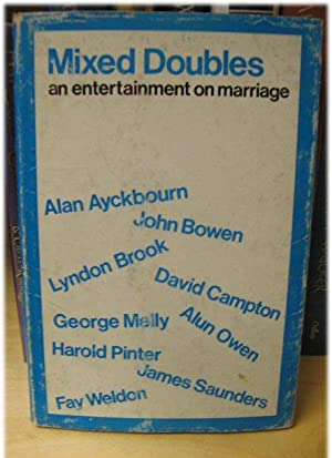 Mixed Doubles: An Entertainment on Marriage: Ayckbourn, Alan; Melly,