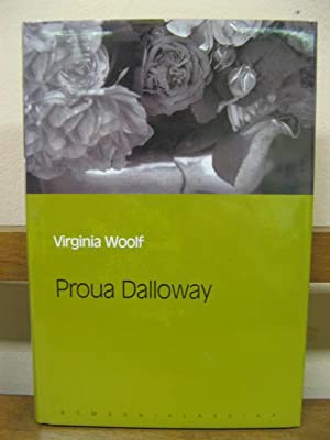 Proua Dalloway: Woolf, Virginia