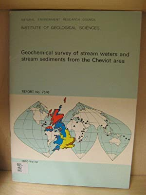Geochemical Survey of Stream Waters and Stream Sediments from the Cheviot Area: Haslam, H. W.