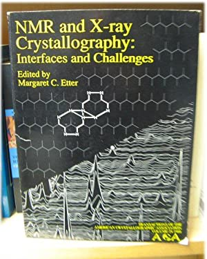 NMR and X-ray Crystallography: Interfaces and Challenges (Transactions of the American ...