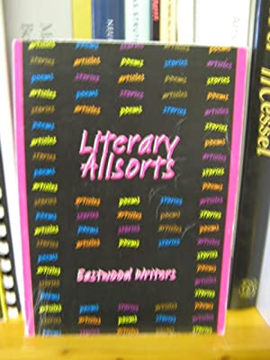 Literary Allsorts: An Anthology of the Works of Eastwood Writers, East Renfrewshire