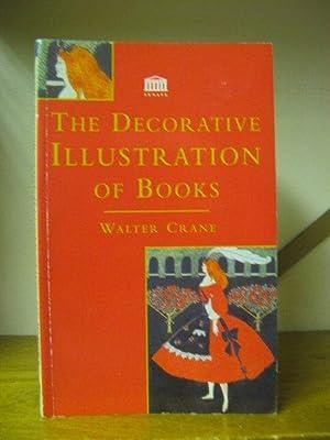 The Decorative Illustration of Books: Crane, Walter