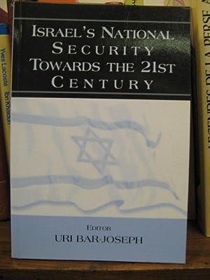 Israel's National Security Towards the 21st Century: Bar-Joseph, Uri (ed.)