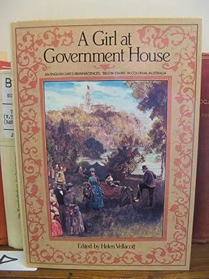 A Girl At Government House: Vellacott, Helen (ed.)