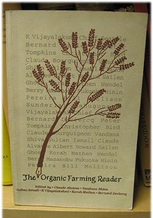 The Organic Farming Reader: Alvares, Claude; Declercq,