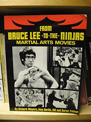From Bruce Lee to the Ninjas: Martial: Harlib, Amy; Meyers,