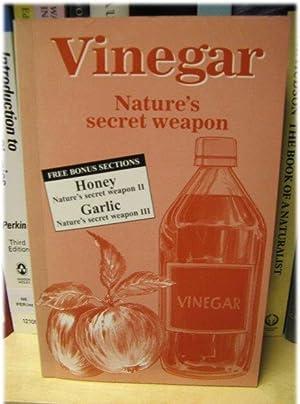 Vinegar: Nature's Secret Weapon: Stein, Maxwell