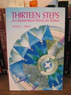 Thirteen Steps: Empowerment Process for Women: Swan, Bonita L.