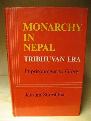 Monarchy in Nepal, Tribhuvan Era: Imprisonment to: Shreshtha, Kusum