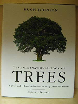 The International Book of Trees: Johnson, Hugh