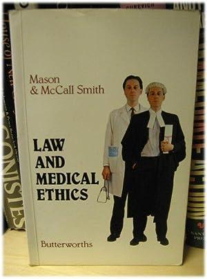 Law and Medical Ethics: Mason, J. K.;