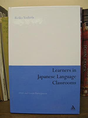 Learners in Japanese Language Classrooms: Overt and Covert Participation: Yoshida, Reiko