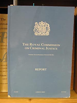 The Royal Commission on Criminal Justice: Report: Great Britain: Home Office