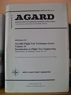 AGARDograph 300: Flight Test Techniques Series - Volume 14: Introduction to Flight Test Engineering...