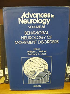 Advances in Neurology: Volume 65: Behavioral Neurology of Movement Disorders: Weiner, William J.; ...
