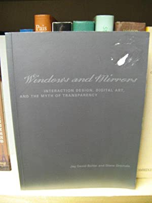 Windows and Mirrors: Interaction Design, Digital Art, and the Myth of Transparency (Leonardo): ...