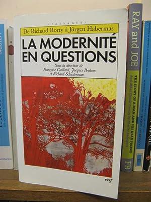 La Modernite en Questions: Rorty, Richard; Habermas, Jurgen