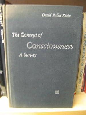 The Concept of Consciousness: A Survey: Klein, David Ballin