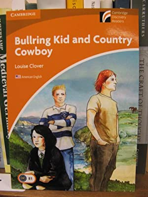 Bullring Kid and Country Cowboy (Level 4): Clover, Louise