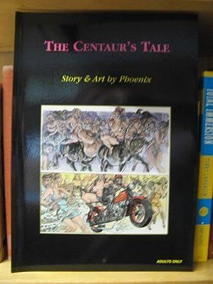 The Centaur's Tale: Phoenix