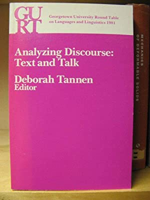 Georgetown University Round Table on Languages and Linguistics 1981: Analyzing Discourse: Text and ...