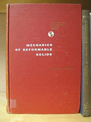 Mechanics of Deformable Solids (Prentice-Hall Engineering Science: Shames, Irving H.