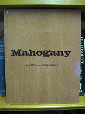 Mahogany: White, Lydia; Gasson, Peter
