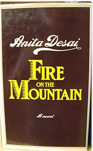 Fire on the Mountain: Desai, Anita