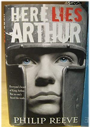 Here Lies Arthur: Reeve, Philip