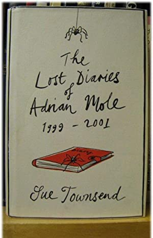 The Lost Diaries of Adrian Mole, 1999-2001: Townsend, Sue