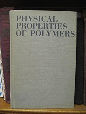 Physical Properties of Polymers: Bueche, F.