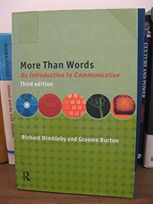 More Than Words: An Introduction to Communication: Dimbleby, Richard; Burton, Graeme