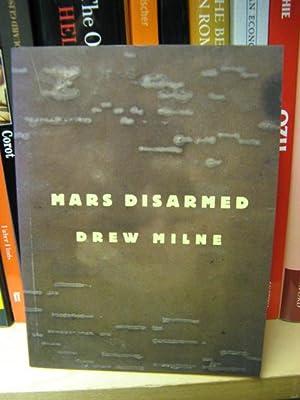 Mars Disarmed: Milne, Drew